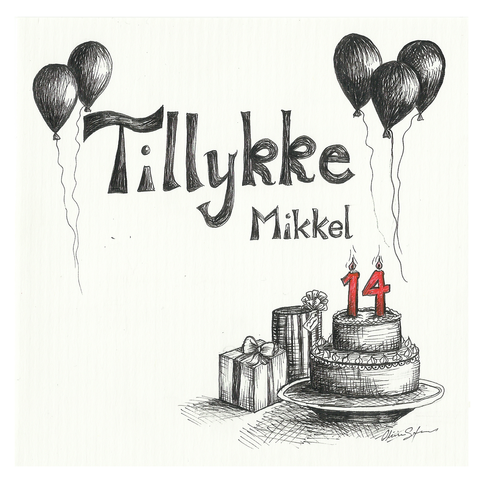 Happy Birthday Mikkel